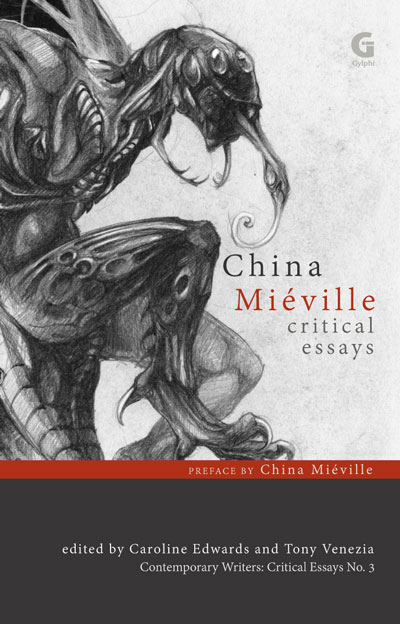 China Miéville: Critical Essays